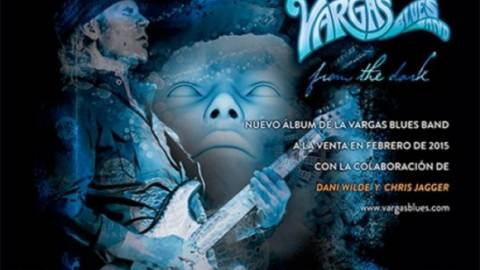 La Vargas Blues Band publica «From the dark» en España e inicia una nueva gira