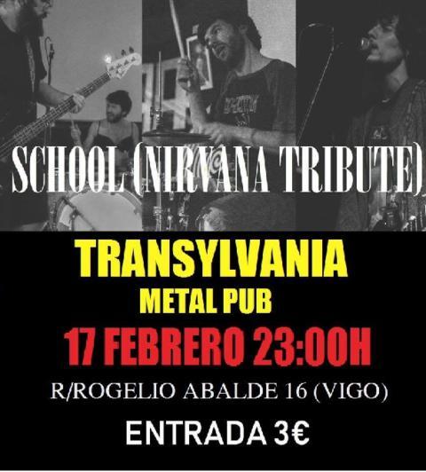 School (Nirvana Tribute) Transylvania- Vigo