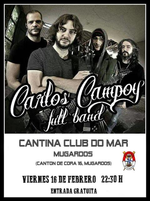 Carlos Campoy & Full Band en concierto – Club del Mar de Mugardos (A Coruña)