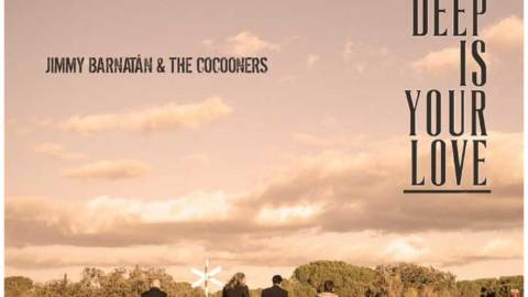 Jimmy Barnatán & The Cocooners publican su nuevo single: How deep is your love