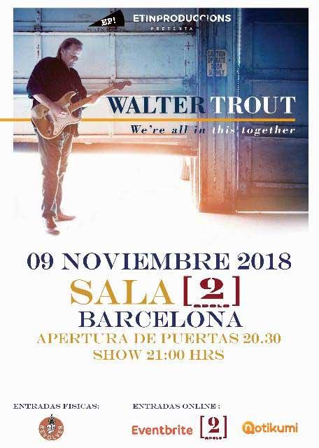 Cartel Concierto Walter Trout Barcelona 2018