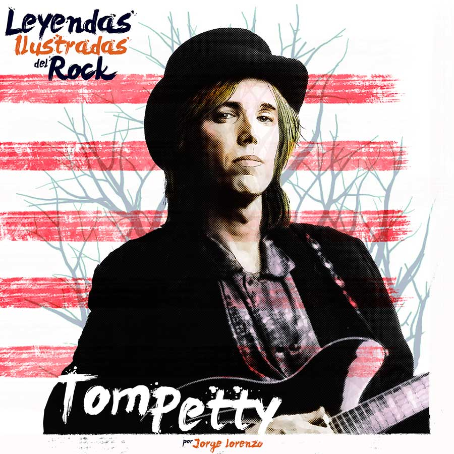 Leyendas Ilustradas del Rock Tom Petty