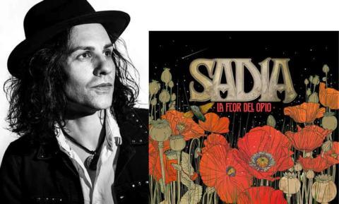 Sadia anuncia nuevas fechas de Gira de «La flor del Opio»