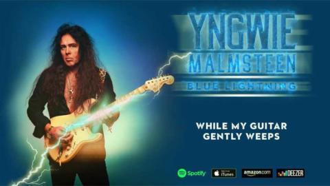 Shred con los Beatles, Yngwie Malmsteen interpreta While My Guitar Gently Weeps «Estoy encantado de haber podido hacer justicia al original»