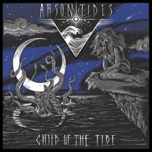 Portada de Child of the Tide Arson Tides