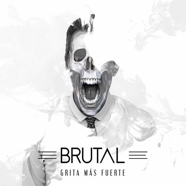 """Portada del nuevo disco de Brutal """"Grita más fuerte"""""""
