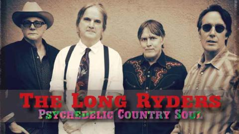 The Long Ryders presentan en España 'Psychedelic Country Soul', uno de los discos del año