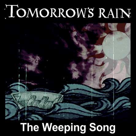 Tomorrow's Rain portada The Weeping Song
