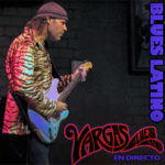 "Javier Vargas Blues Latino (Directo) ""The Very Best Of"""