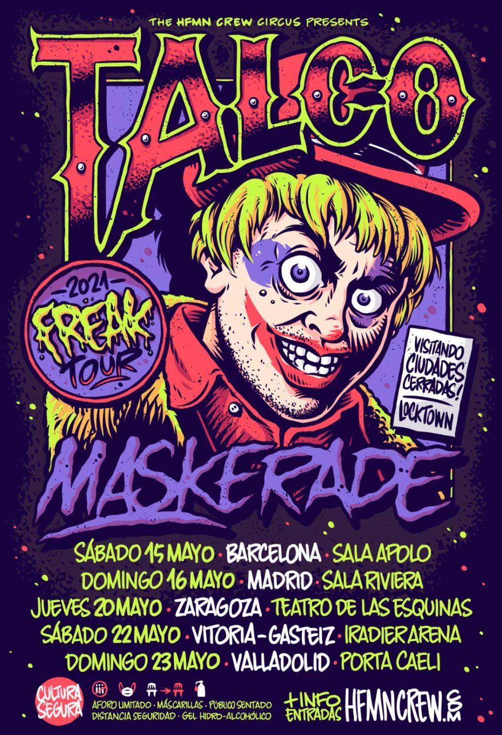 "Conciertos Talco Maskerade ""Freak Tour 2021"""