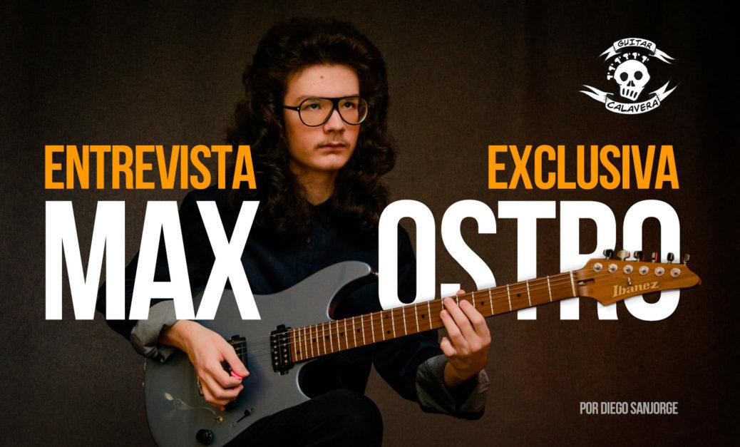 Entrevista Max Ostro