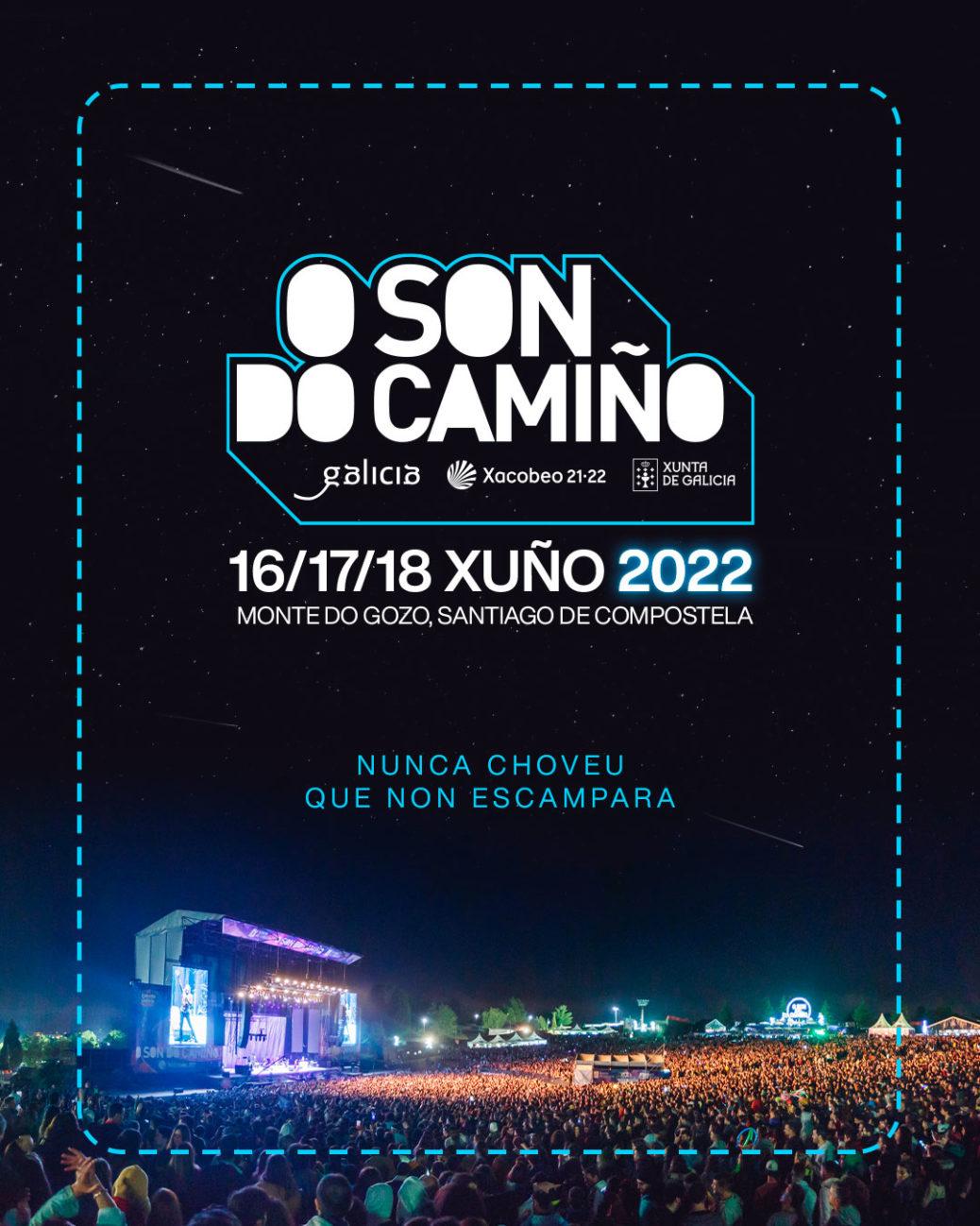"""""""Nunca choveu que no escampara"""" O Son do Camiño se aplaza a 2022"""