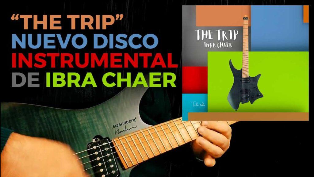 The Trip Ibra Chaer
