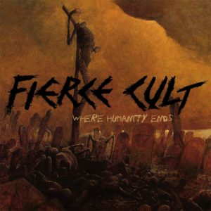 portada Where Humanity Ends Fierce Cult