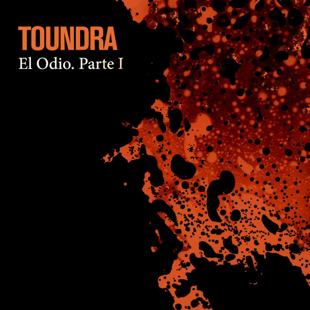 TOUNDRA - El Odio Part 1 videoclip
