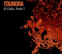 """Nuevo single y vídeo de Toundra """"El Odio. Part I"""" extraído de su nuevo disco, 'HEX'"""